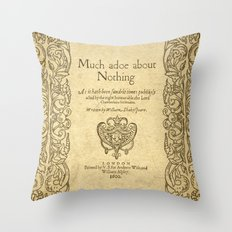 Shakespeare. Much adoe about nothing, 1600 Throw Pillow