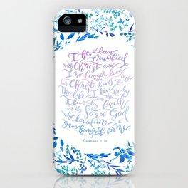 Christ lives in Me - Galatians 2:20 iPhone Case