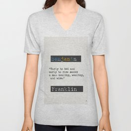 Benjamin Franklin  quote Unisex V-Neck