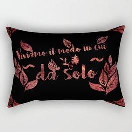 Viviamo il modo Rectangular Pillow