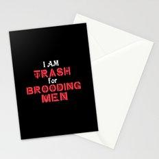 I Am Trash for Brooding Men Stationery Cards