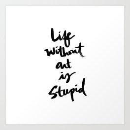 Brushletter sentiments no.1 Art Print