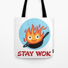 Stay Wok Tote Bag