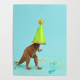 Dinosaurs like to party Poster