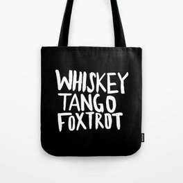 Whiskey Tango Foxtrot x WTF Tote Bag