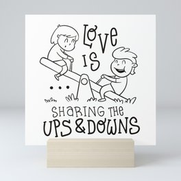 Love is sharing the ups and downs cute playground Mini Art Print
