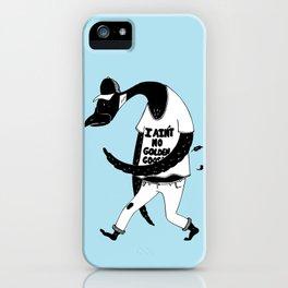 I ain't no golden goose iPhone Case