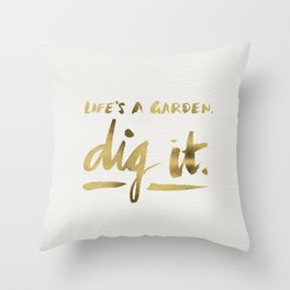 Dig It – Gold Ink Throw Pillow