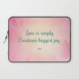 Love is Simply... Quote by Hafiz Laptop Sleeve