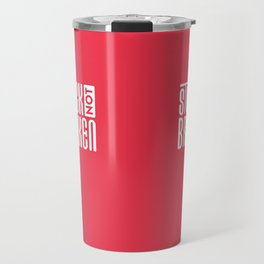 Stuck Not Broken Red Logo Travel Mug