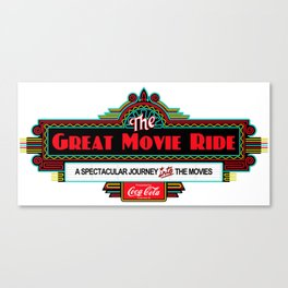 Great Movie Ride Sign Canvas Print