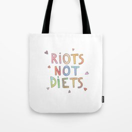riots not diets  Tote Bag