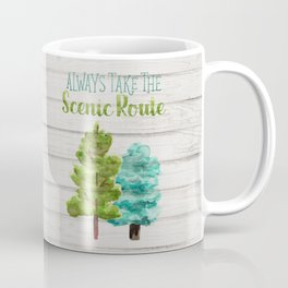 Always Take The Scenic Route Coffee Mug
