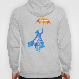 Anything Can Happen If You Let It - Mary Poppins Quote - colorful watercolor splatter Hoody