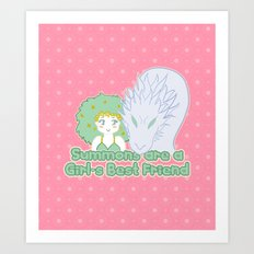 Summons are a Girl's Best Friend Art Print