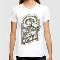 tequila T-shirts featuring Señor Tequila by Trøbbel