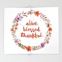 Alive. Blessed. Thankful. Watercolor Wreath. Thanksgiving Art Throw Blanket