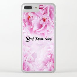 Pink Peonies Dream - Best Mom Ever #1 #floral #decor #art #society6 Clear iPhone Case