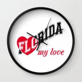 Florida my love Wall Clock