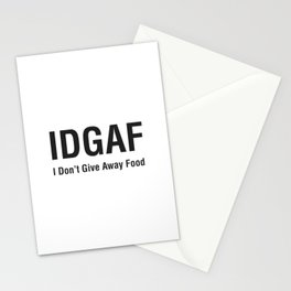IDGAF (I Don't Give Away Food) Stationery Cards