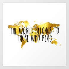 The World Belongs to those Who Read - Gold Art Print