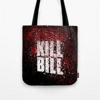 kill bill Tote Bags featuring KILL BILL blood by Osman SARGIN