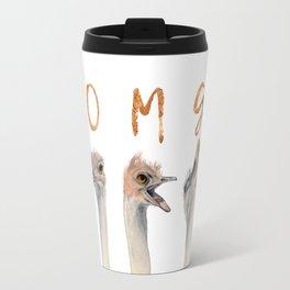 OMG Ostriches Travel Mug