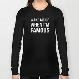 The Sudden Fame Long Sleeve T-shirt