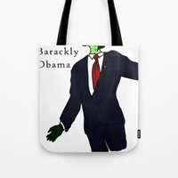obama Tote Bags featuring Barackly Obama by Pattavina
