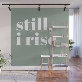 still I rise XV Wall Mural