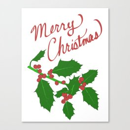 Merry Christmas Holly Leaves Canvas Print