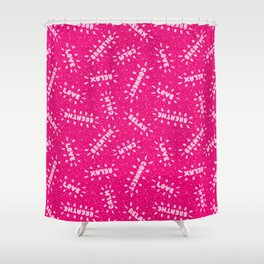 Positive Vibes on Pink Shower Curtain