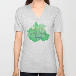 Dancing Through Life | Wicked Unisex V-Neck