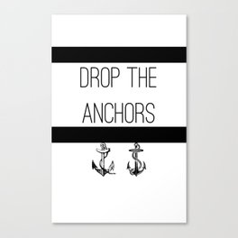 Drop The Anchors Stripes in Black Canvas Print