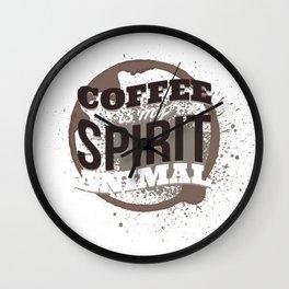 Coffee Is My Spirit Animal Coffee Stain Wall Clock