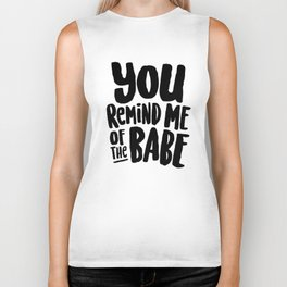 Labyrinth // You remind me of the babe Biker Tank