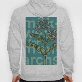 Milkweed for Monarchs Hoody