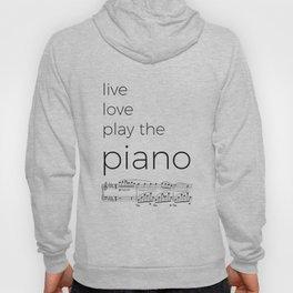 Live, love, play the piano Hoody