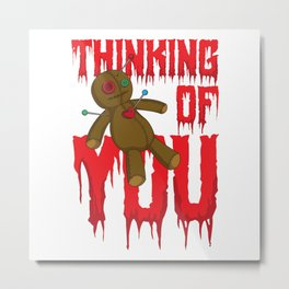 Thinking Of You Scary Bloody Voodoo Doll Halloween Metal Print