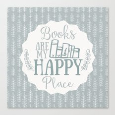 Books Are My Happy Place - Blue Canvas Print