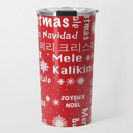 Merry Christmas to you Travel Mug