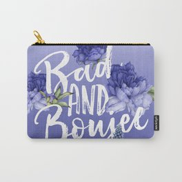 Bad and Boujee Carry-All Pouch