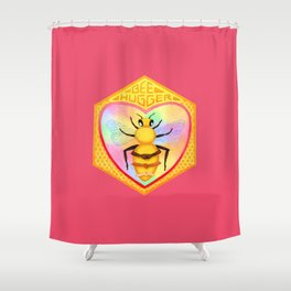 Bee Hugger - Save The Bees Shower Curtain