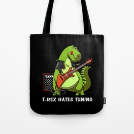 T-Rex Dinosaur Hates Guitar Tuning Tote Bag