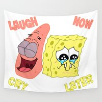 spongebob Wall Tapestries featuring Spongebob Laugh Now Cry Later  by Chaosunit0010