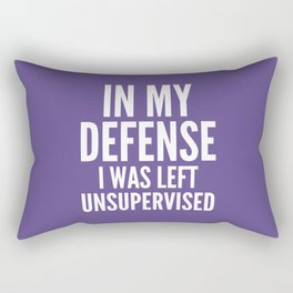 In My Defense I Was Left Unsupervised (Ultra Violet) Rectangular Pillow