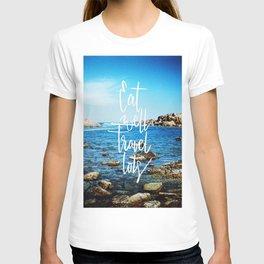 Eat well, travel lots T-shirt