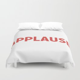 Applause Duvet Cover