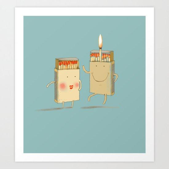 Light my match Art Print