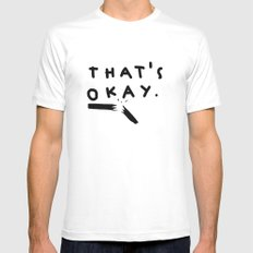 that's okay. Mens Fitted Tee White MEDIUM